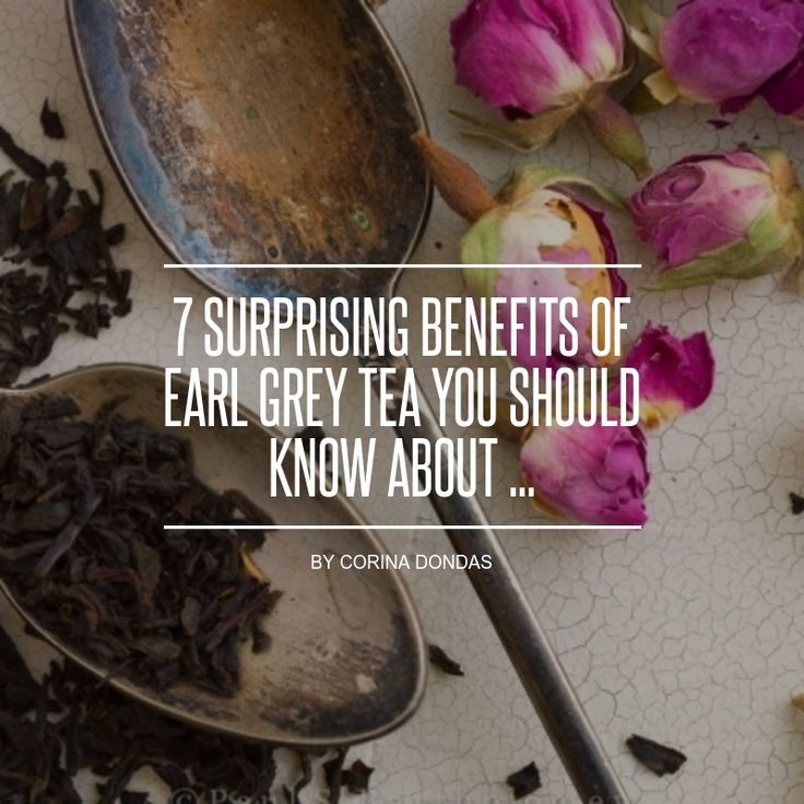 7 #Surprising Benefits of Earl Grey Tea You Should Know about ...