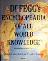 Dr. Fegg's Encyclopedia of All World Knowledge.  My favourite bit was: The Famous Five go Pillaging – a short story which parodies the writing style of Enid Blyton; five children witness the collapse of Roman imperialism and their friends and family are slaughtered by 9000 invading Vikings.  Soccer My Way by the Supremes – a parody of football tactics books featuring the popular singing groups the Supremes and Smokey Robinson and the Miracles,