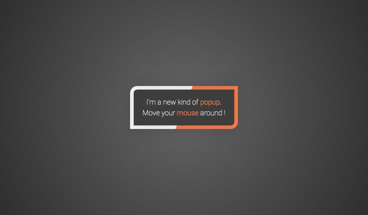 A 3D popup message that follows the user's mouse movements. Made in CSS3 + jQuery.  UPDATE : simplified the JS code by using a pseudo-element for the p...
