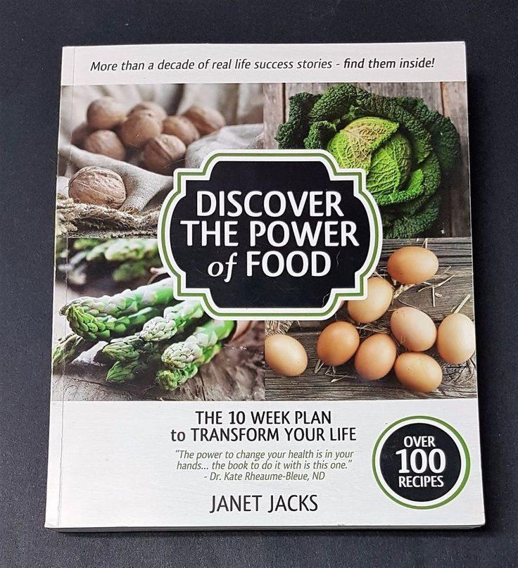 Discover the Power of Food: The 10 Week Plan to Transform Your Life -Janet Jacks