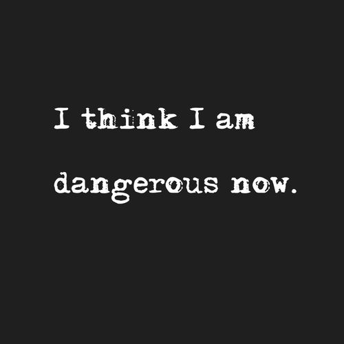 I think I am dangerous now. Strike that... I AM dangerous now. Watch out! :)