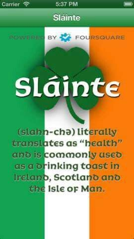 Irish ...Gaelic for health #toast #slainte