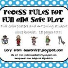 This is a colorful set of posters that cover some important recess rules in terms that children can understand. It also includes a matching cloze b...