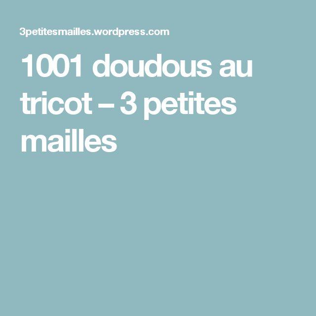 1001 doudous au tricot – 3 petites mailles