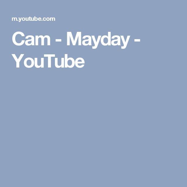 Cam - Mayday - YouTube