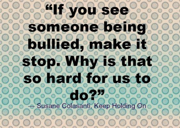Stop Bullying Quotes Best 25 Stop Bullying Quotes Ideas On Pinterest  Stop Bullying .