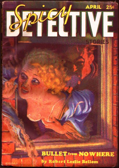 "Cover of the pulp magazine Spicy Detective Stories (April 1935, vol. 2, no. 6) featuring ""Bullet from Nowhere"" by Robert Leslie Bellem"