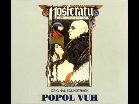 Popol Vuh - Nosferatu The Vampyre (Original soundtrack) Full Album - YouTube