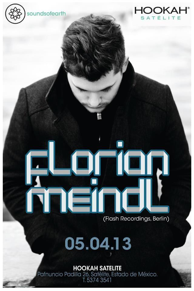 Florian Meindl en México DF en Hooka, Satélite Viernes 5 de Abril