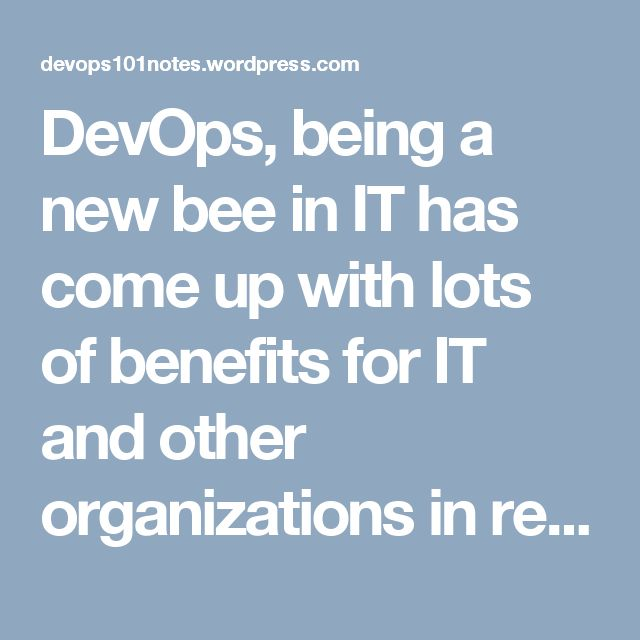 DevOps, being a new bee in IT has come up with lots of benefits for IT and other organizations in recent time. Check out opportunities and scopes for DevOps professionals and what are the recent trends of it in the market.