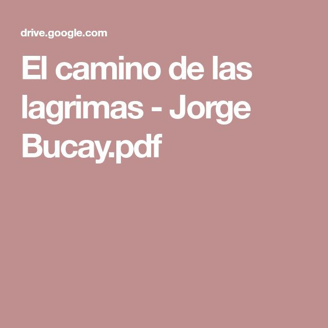El camino de las lagrimas - Jorge Bucay.pdf