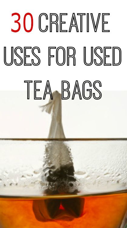 best ways to use used tea bags
