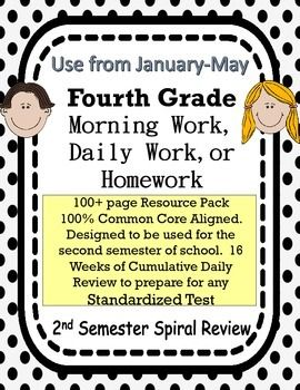 This is a resource packet full of 100+ pages of morning work/daily work/homework.  It was designed using fourth grade common core standards and designed to be used during the 3rd and 4th quarters based on the Curriculum pacing guide.  It is 100% aligned to the Common Core Standards.  There are 16 weeks worth of work and by 9th week in this pack, you will actually be hitting every single 4th grade math and language standard.