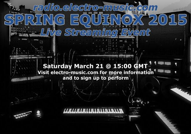 MATRIXSYNTH: electro-music.com Spring Equinox 2015 Live Streami...