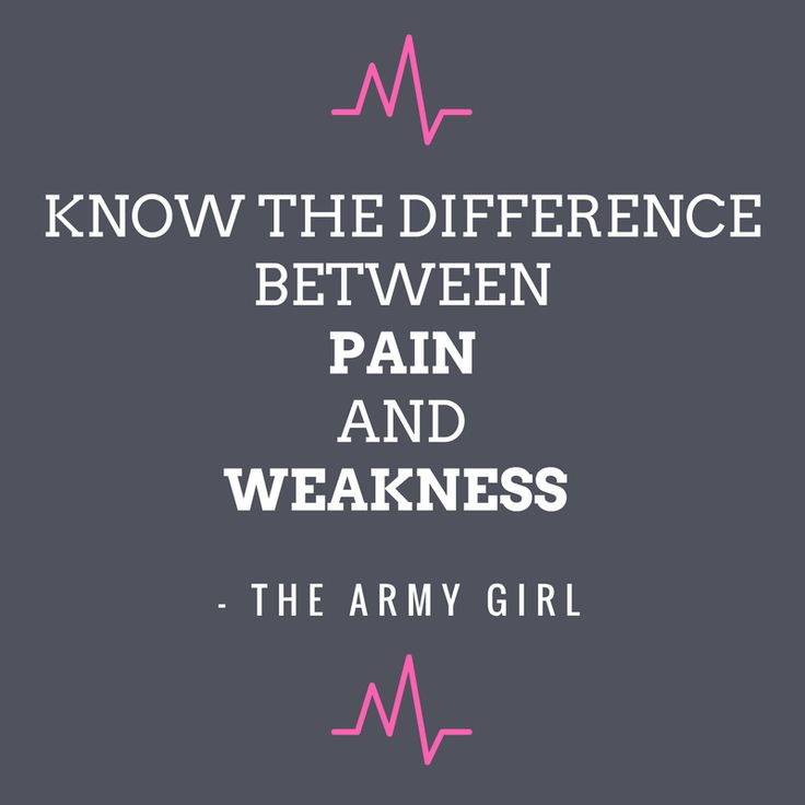 Know the difference between pain and weakness. Don't stop when it hurts - stop when you're finished! For more workout motivation, inspiration, tips and recipes check out The Army Girl!