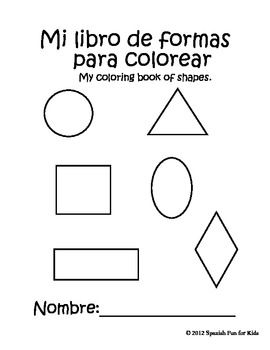FREE! Coloring book of shapes is an attractive little booklet that will delight little ones as they color and learn six different shapes in Spanish. (Circle, triangle, square, rectangle, oval and diamond) A pronunciation guide is included for teachers and parents that are not bilingual.Teachers and parents alike will find this activity booklet very useful as they teach the little kids shapes in Spanish.