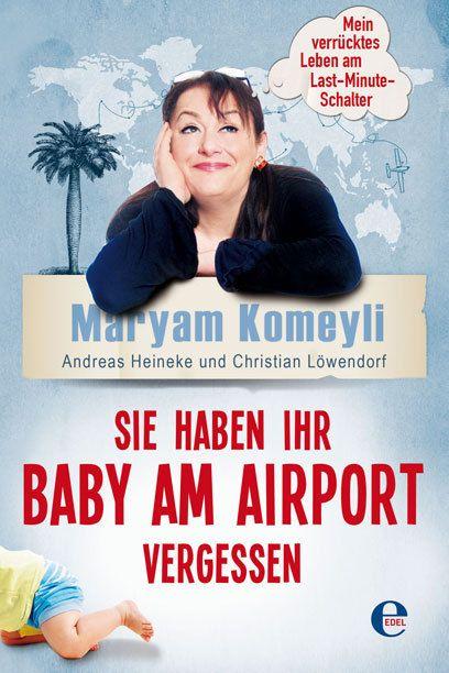 Baby vergessen: Die verrücktesten Geschichten vom Last-Minute-Schalter - TRAVELBOOK.de