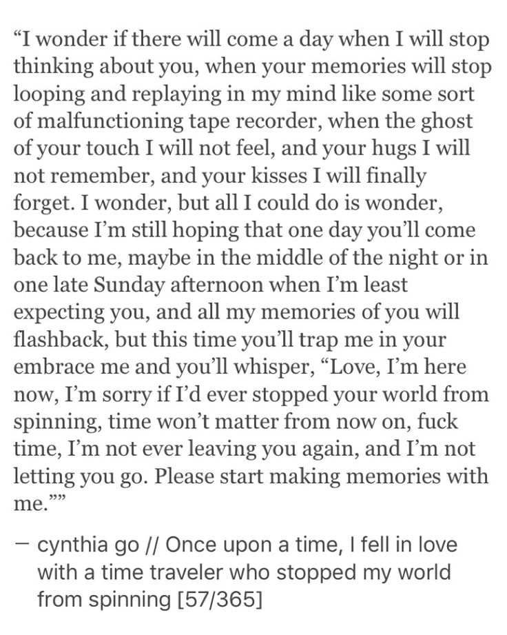pinterest: cynthia_go | tumblr & IG: @cynthiatingo | cynthia go, quotes, words, love, falling in love quotes, quotes about him, crush quotes, teenage, time traveler, quotes on waiting, leaving, heartbreak