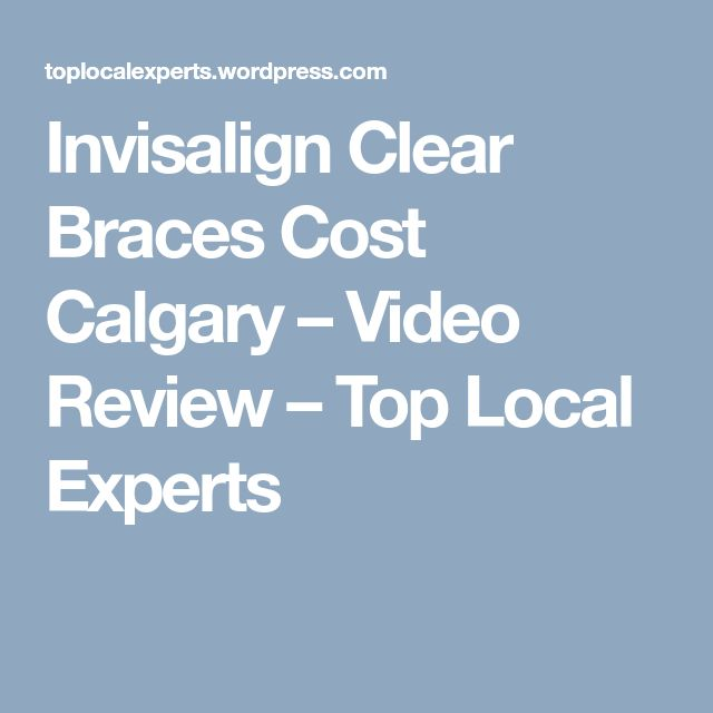Invisalign Clear Braces Cost Calgary – Video Review – Top Local Experts  Are you searching info on Invisalign clear braces cost Calgary? = http://ift.tt/2H9hrJh  If you are like many folks looking for info for Calgary Orthodontists… And want to make it easier to select the right braces that are clear and not as noticeable…  You may want to find more about this:  Invisalign Clear Braces  Do you want to Get your kids' teeth and bite corrected without it costing an arm and a leg! without…