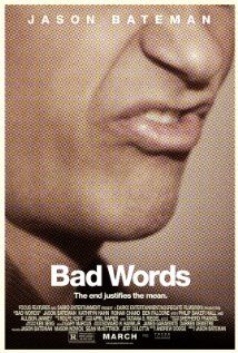 Bad Words (2013) ... A spelling bee loser sets out to exact revenge by finding a loophole and attempting to win as an adult.