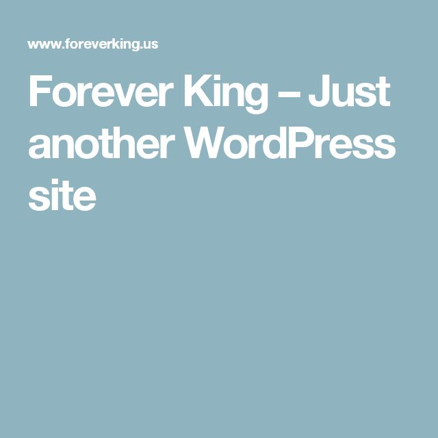 Forever King – Just another WordPress site