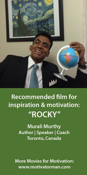 """""""I recommend Rocky! It packs the perfect message that perseverance and tenacity and a never-say die spirit can overcome every barrier and challenge. Plus, the first Rocky movie is my favourite for the title music."""" Murali from Toronto, Canada. SEE ALL MOVIE RECOMMENDATIONS: http://bit.ly/movieloversaroundtheworld"""
