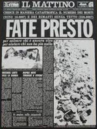 Terremoto irpinia 1980 - Fate Presto - Mattino