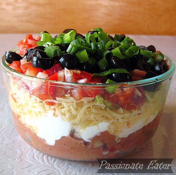 Passionate Eater: Tex-Mex Seven Layer Dip