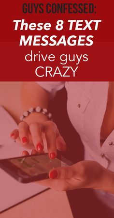 cute, fun, and flirty texts. guys say these 8 text messages that drive guys crazy. #datingtips
