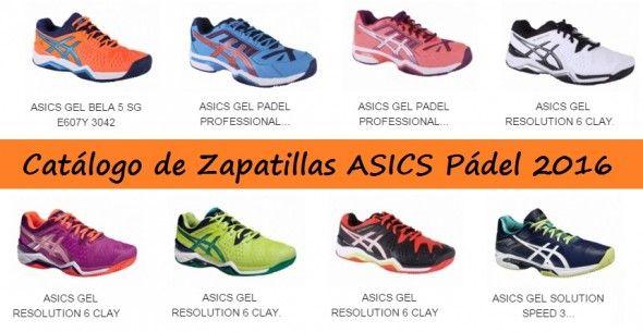 Catálogo de Zapatillas Asics Pádel 2016