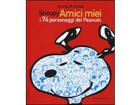 Snoopy amici miei. I 74 personaggi dei Peanuts (Charles M. Schulz) #Ciao