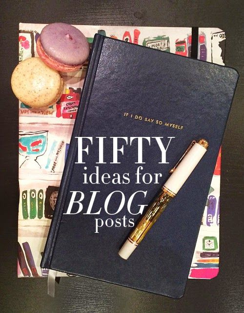 Blogging Tips | Content | 50 Ideas for Blog Posts