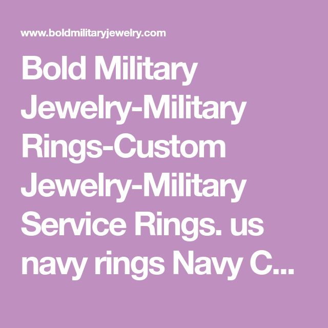 Bold Military Jewelry-Military Rings-Custom Jewelry-Military Service Rings. us navy rings Navy Chief Petty Officer Ring-Official Navy chiefs ring. We dare you to find a better Navy Chief's ring,Senior Chief's ring,or Master chief's ring!
