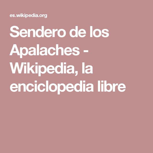 Sendero de los Apalaches - Wikipedia, la enciclopedia libre