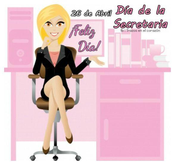 26 de Abril Día de la Secretaria. ¡Feliz Día!