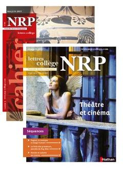 revue NRP Collège mai juin 2013 : Dossier : théâtre et cinéma , un mariage souvent complexe + séquences et fiches pédagogiques.