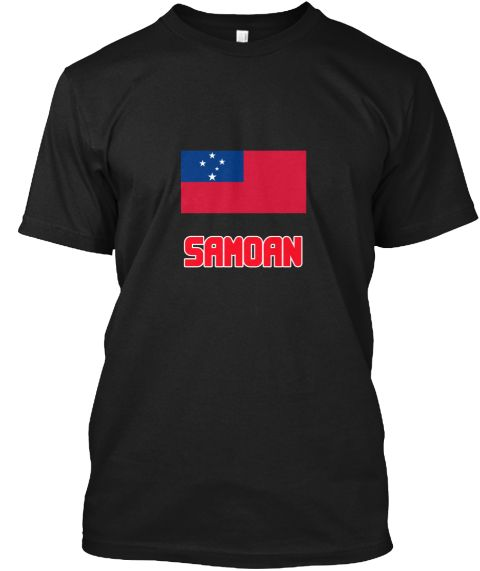 Samoan Flag Design Black T-Shirt Front - This is the perfect gift for someone who loves Samoan. Thank you for visiting my page (Related terms: I Heart Samoa,Samoa,Samoan,Samoa Travel,I Love My Country,Samoa Flag, Samoa Map,Samoa Language, Samo #Samoan, #Samoanshirts...)