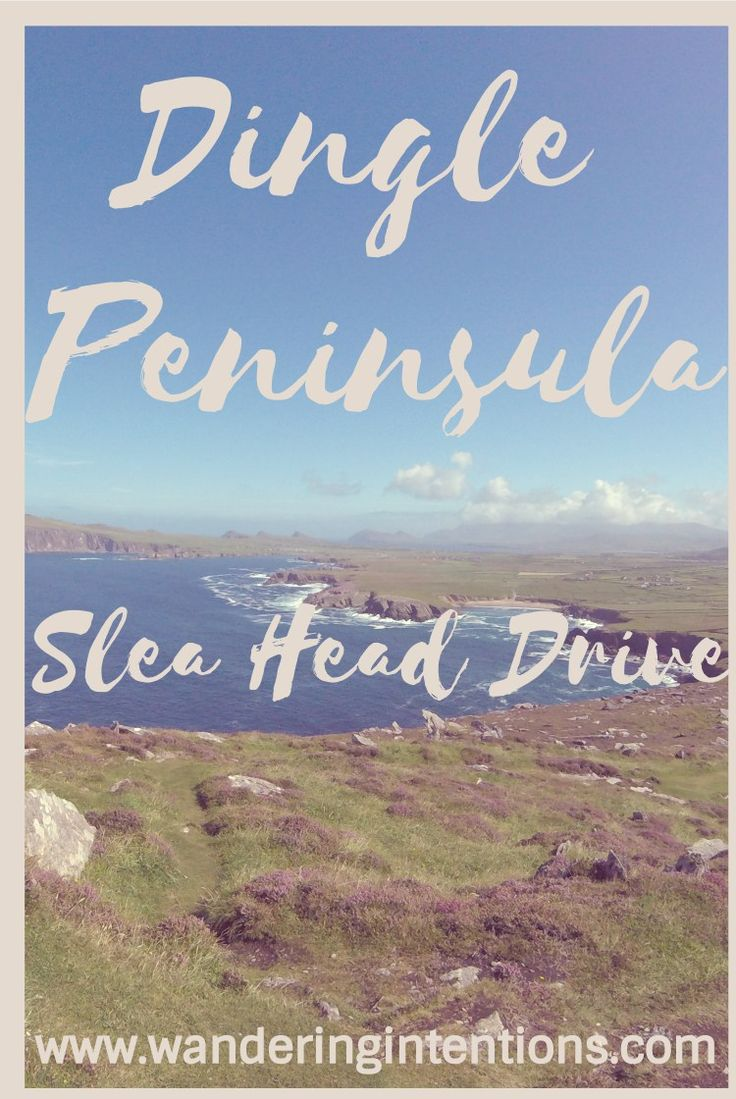 Highlights of the Dingle Peninsula Loop • Wandering Intentions