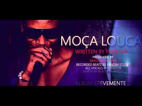 MOÇA LOUCA - YUDI FOX ( PROD BEATZ BY LANDIM ) - YouTube