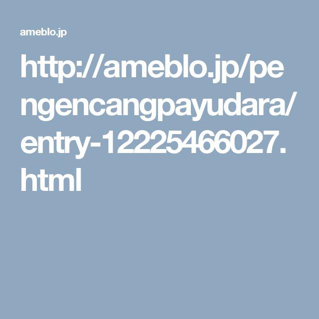 http://ameblo.jp/pengencangpayudara/entry-12225466027.html
