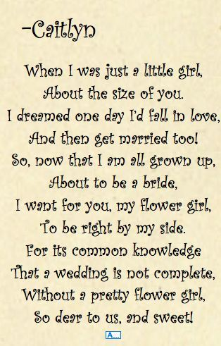 "poem for flower girl, I love this! People always do the ""will you be my bridesmaid"" but you don't see many flower girl poems:"