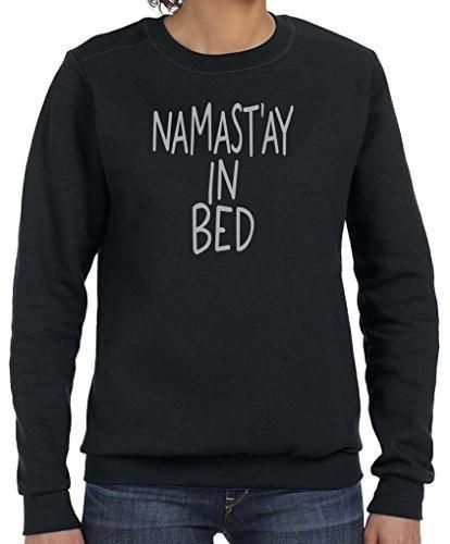 Yoga Clothing For You Ladies Namast'ay in Bed Long Sleeve Sweatshirt