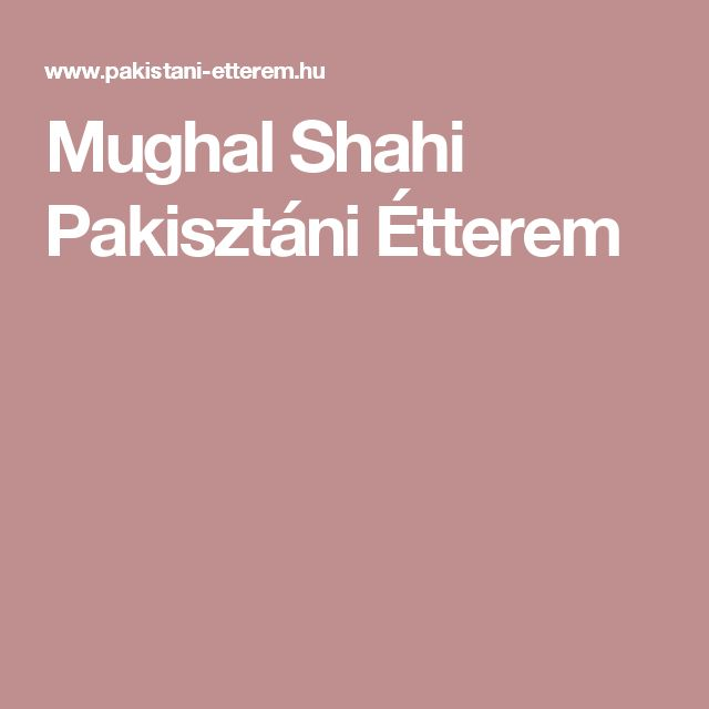Mughal Shahi Pakisztáni Étterem
