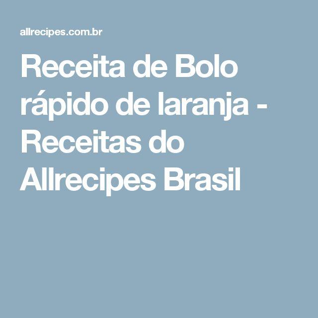 Receita de Bolo rápido de laranja - Receitas do Allrecipes Brasil
