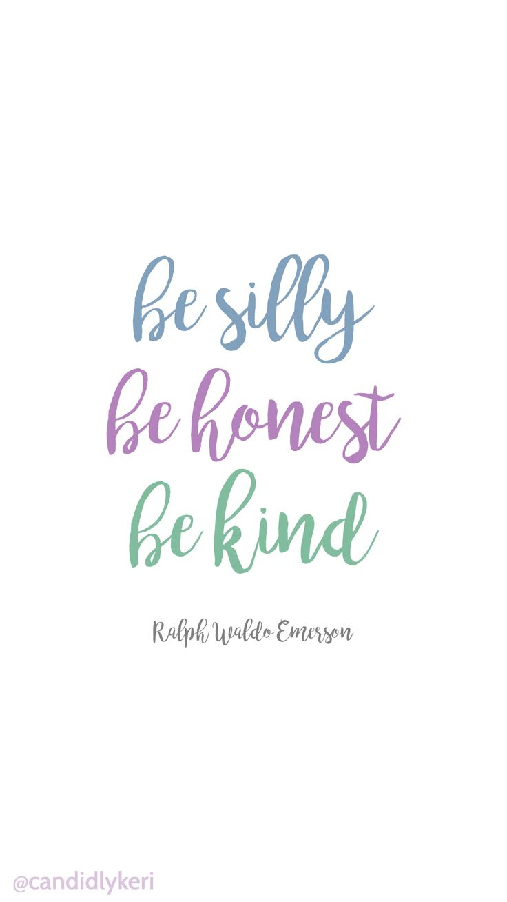 Be Silly Be Honest Be Kind Emerson Quote Background Wallpaper You Can  Download For Free On
