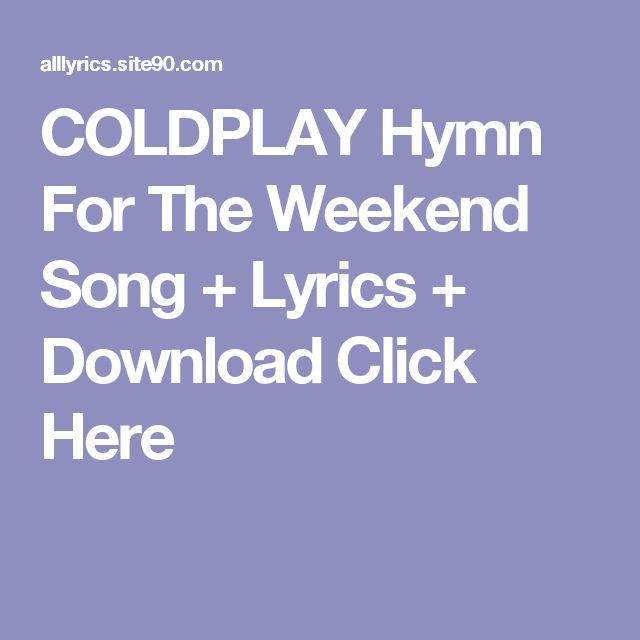 COLDPLAY Hymn For The Weekend Song + Lyrics + Download  Click Here