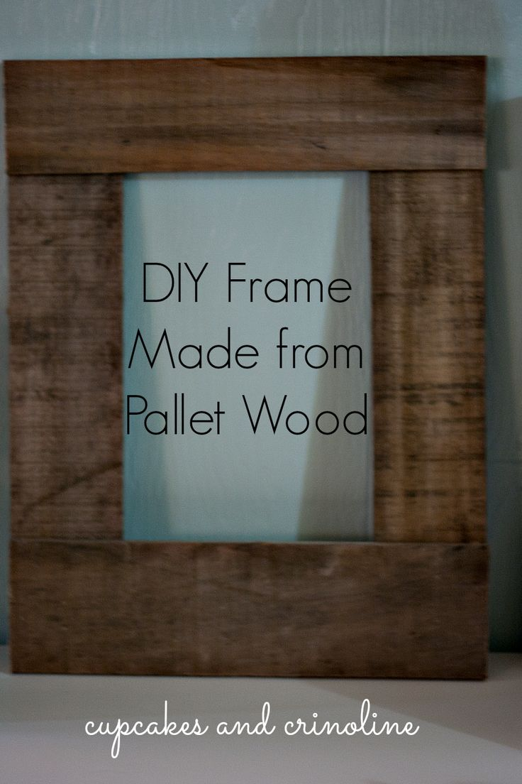DIY Pallet Frame made from salvaged pallet wood at cupcakesandcrinoline.com…
