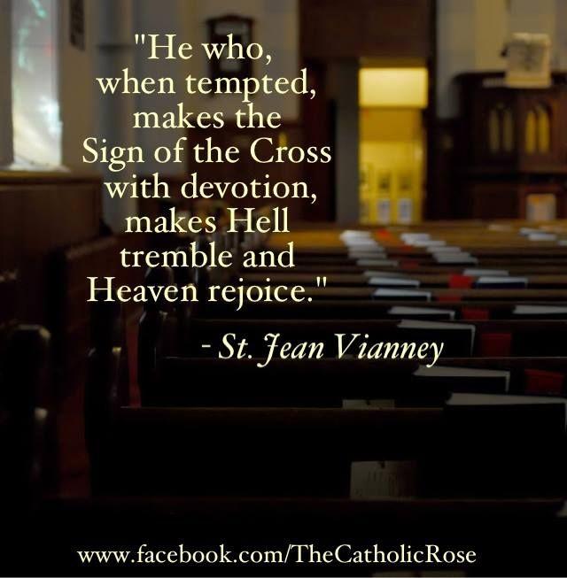 Hagamos la señal de la cruz con verdadera devoción, no con pena, no un garabato. Hagamoslo siempre como si fuese el último.