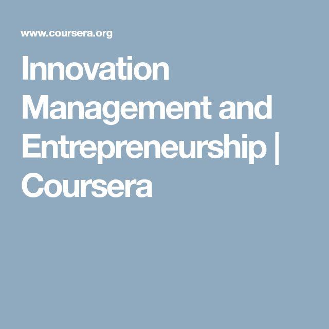 Innovation Management and Entrepreneurship | Coursera