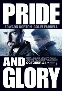 "Pride and Glory (2008) ""I'm writing a story. Hero detective captures cop killer"""